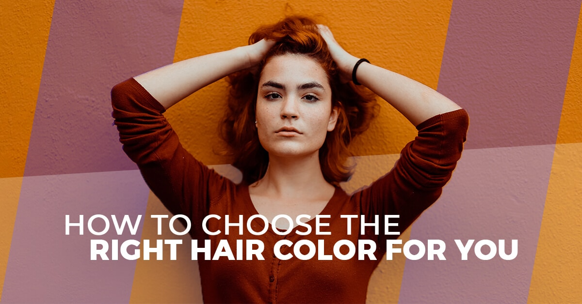 Hair Salon Tampa How To Choose The Right Hair Color For You